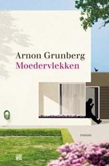 Moedervlekken   Arnon Grunberg  