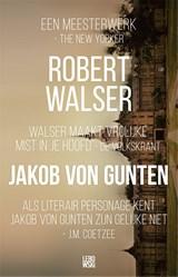 Jakob von Gunten   Robert Walser  