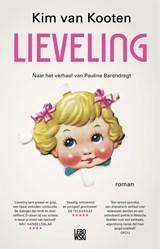 Lieveling | Kim van Kooten ; Pauline Barendregt |