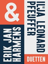 Duetten | Erik Jan Harmens ; Ilja Leonard Pfeijffer |