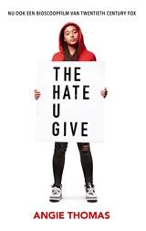 The hate u give | Angie Thomas ; Jasper Mutsaers |