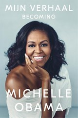 Mijn verhaal | Michelle Obama |
