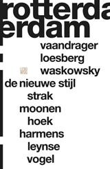 Rotterdam | Erik Brus ; Oscar van Gelderen ; Martijn Haas |