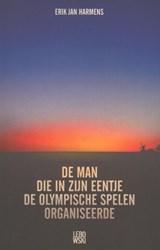 De man die in zijn eentje de Olympische Spelen organiseerde | Erik Jan Harmens |