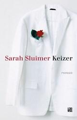 Keizer | Sarah Sluimer |