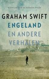 Engeland en andere verhalen | Graham Swift |