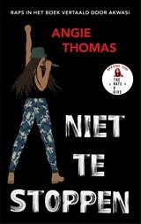 Niet te stoppen   Angie Thomas  