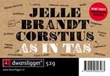 As in tas | Jelle Brandt Corstius ; Marjolijn Heemstra |