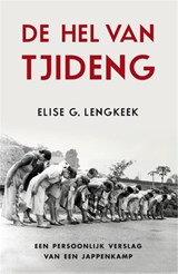 De hel van Tjideng | Elise G. Lengkeek |