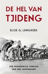 De hel van Tjideng   Elise G. Lengkeek  