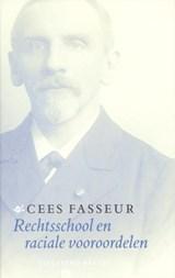 Rechtsschool en raciale vooroordelen | Cees Fasseur |