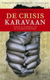 De crisiskaravaan | Linda Polman |