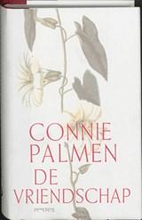 De vriendschap | Connie Palmen |