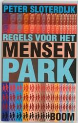 Regels voor het mensenpark | P. Sloterdijk |