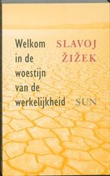 Welkom in de woestijn van de werkelijkheid | S. Zizek |