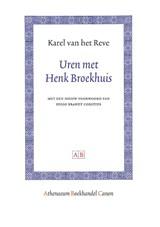 Uren met Henk Broekhuis | Karel van het Reve |