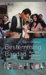 Bestemming Bagdad | Gerri Eickhof |