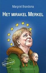Het mirakel Merkel   Margriet Brandsma  