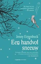 Een handvol sneeuw   Jenny Erpenbeck  