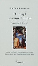 De strijd van een christen | Aurelius Augustinus |