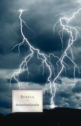 Natuurverschijnselen. Een onderzoek | Seneca |