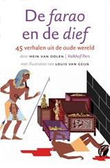 De farao en de dief | Hein van Dolen |