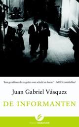 De informanten   Juan Gabriel Vasquez  