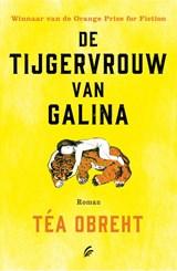 De tijgervrouw van Galina | Téa Obreht |
