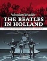 The Beatles in Holland | Jan-Cees ter Brugge ; Henk van Gelder ; Lucas Ligtenberg ; Piet Schreuders |