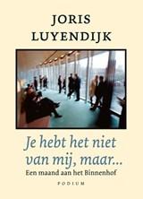 Je hebt het niet van mij, maar… | Joris Luyendijk |