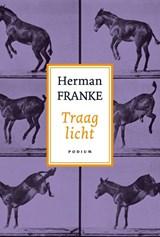 Traag licht | Herman Franke |