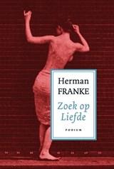 Voorbij ik en waargebeurd 2 Zoek op liefde | Herman Franke |
