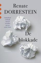 De blokkade   Renate Dorrestein  