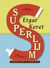 Superlijm   Etgar Keret  