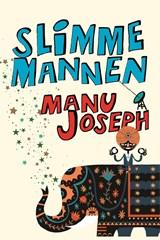 Slimme mannen | Manu Joseph |