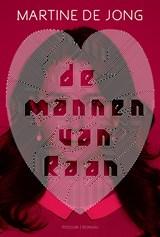 De mannen van Raan | Martine de Jong |