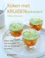 Koken met kruiden (extracten) | Créosa Govaers |