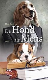 De hond als mens | Theo Kars |