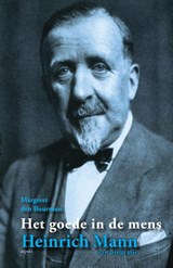 Heinrich Mann Een biografie | Margreet den Buurman |