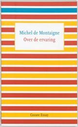 Over de ervaring | Michel de Montaigne |