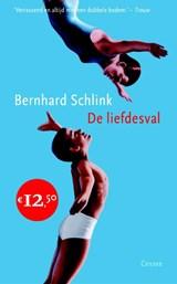 De liefdesval   Bernhard Schlink  