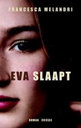 Eva slaapt | Francesca Melandri |