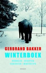 Winterboek   Gerbrand Bakker  
