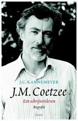 J.M. Coetzee. Een schrijversleven | J.C. Kannemeyer |