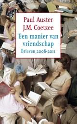 Een manier van vriendschap | J.M. Coetzee ; Paul Auster |