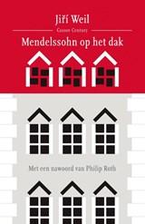 Mendelssohn op het dak | Jirí Weil |
