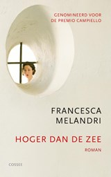Hoger dan de zee | Francesca Melandri |