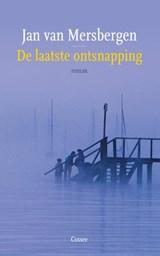 De laatste ontsnapping | Jan van Mersbergen |