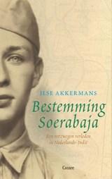 Bestemming Soerabaja | Ilse Akkermans |