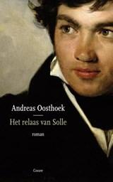Het relaas van Solle   Andreas Oosthoek  